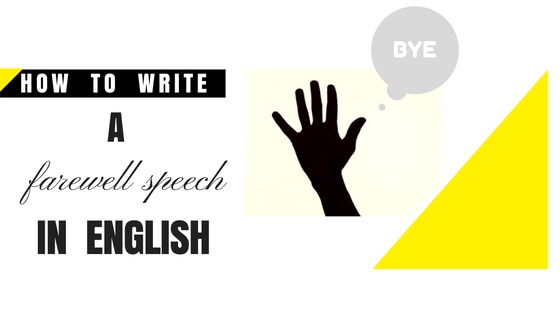 How to write a goodbye speech